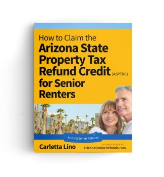 eBook - How to Claim the Arizona State Tax Refund Credit for Senior Renters