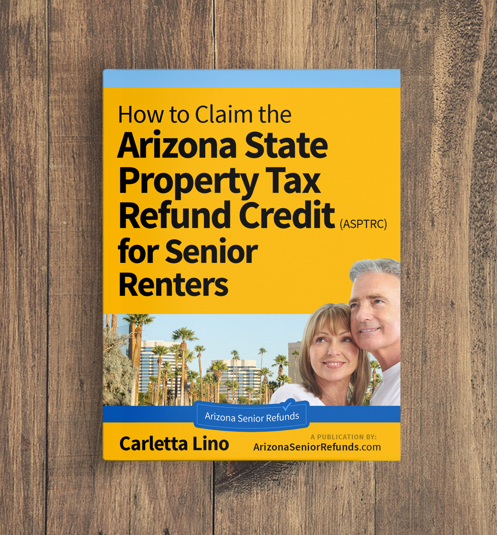 How to Claim the Arizona State Property Tax Refund Credit by Carletta Lino